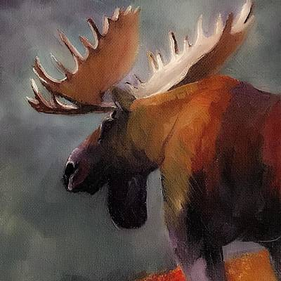 Painting - Think Big. Spend Time In The Woods. Moose by Michele Carter