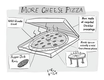 Fast Food Drawing - More Cheese Pizza by Farley Katz