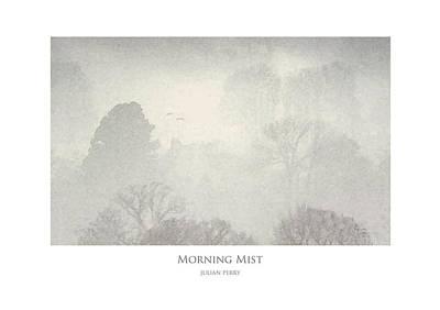 Art Print featuring the digital art Morning Mist by Julian Perry
