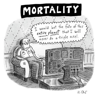 Photograph - Mortality by Roz Chast