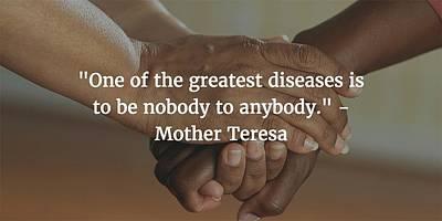 Photograph - Mother Teresa Quote by Matt Create