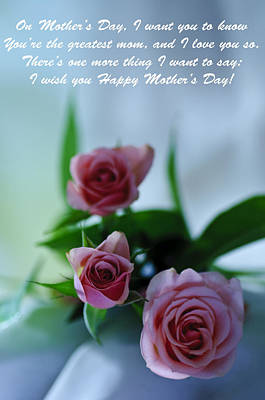 Print featuring the photograph Mother's Day Card 1 by Michael Cummings