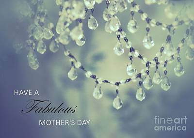 Photograph - Mother's Day Card - Crystals by Patricia Strand