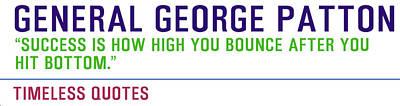 Motivational Quotes - General-george-patton Art Print