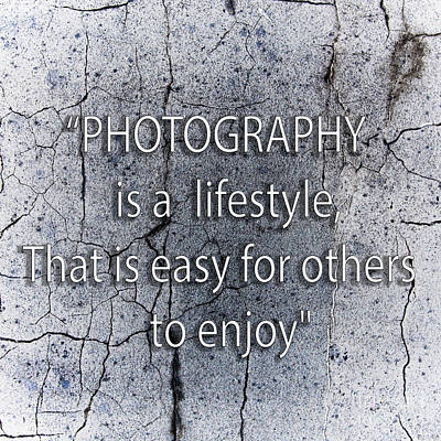 Photograph - Motivational Quotes by Gunnar Orn Arnason