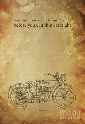 Motorcycle Quote. Sometimes It Takes A Whole Tank Of Fuel... Gift For Bikers Art Print by Pablo Franchi