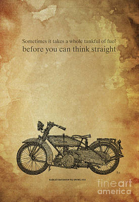 Motorcycle Quote. Sometimes It Takes A Whole Tank Print by Pablo Franchi