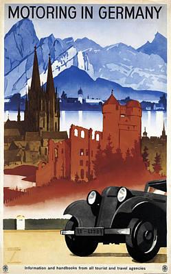Castle Mixed Media - Motoring In Germany - Retro Travel Poster - Vintage Poster by Studio Grafiikka