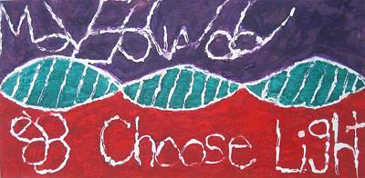 Painting - Move Forward Choose Light by AJ Brown