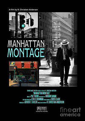Photograph - Movie Poster - Manhattan Montage - Photography By Miriam Danar - Editing By R Christian Anderson by Miriam Danar