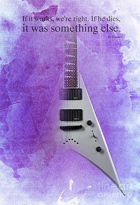 Dr House Inspirational Quote And Electric Guitar Purple Vintage Poster For Musicians And Trekkers Print by Pablo Franchi