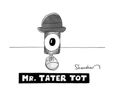 Junk Food Drawing - Mr. Tater Tot by Danny Shanahan