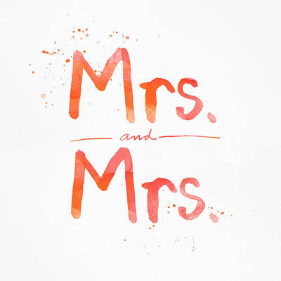 Wife Mixed Media - Mrs And Mrs by Linda Woods