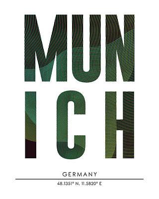 Mixed Media - Munich, Germany - City Name Typography - Minimalist City Posters by Studio Grafiikka