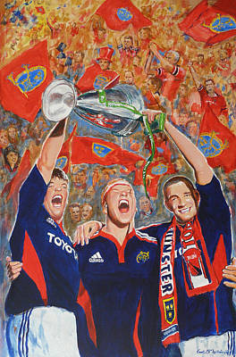 Rugby Painting - Munster Heiniken Cup Winners 2008 by Tomas OMaoldomhnaigh