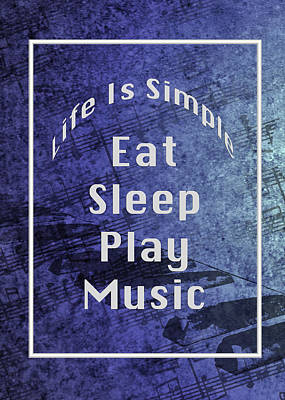 Photograph - Music Eat Sleep Play Music 5505.02 by M K Miller