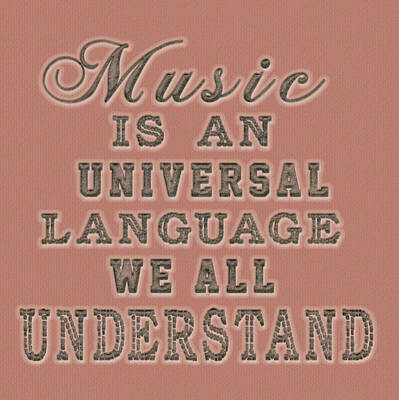 Art Print featuring the painting Music Is An Universal Language Typography by Georgeta Blanaru