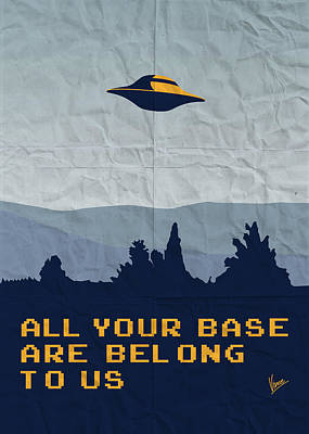 Aliens Digital Art - My All Your Base Are Belong To Us Meets X-files I Want To Believe Poster  by Chungkong Art
