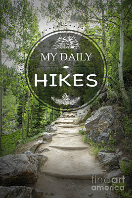 Photograph - My Daily Hikes by Jean Plout