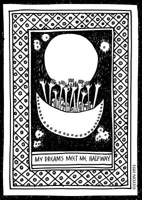 Drawing - My Dreams Meet Me Halfway by Angela Treat Lyon