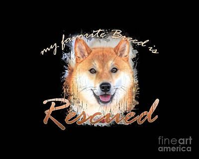 Digital Art - My Favorite Breed Is Rescued Watercolor 4 by Tim Wemple