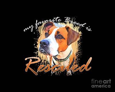 Digital Art - My Favorite Breed Is Rescued Watercolor 5 by Tim Wemple