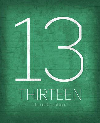 My Favorite Number Is Number 13 Series 013 Thirteen Graphic Art Art Print by Design Turnpike