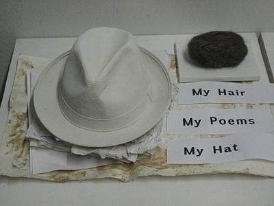 My Hair  My Poems  My Hat Art Print by Stephen Hawks