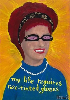 Painting - My Life Requires Rose-tinted Glasses by JoLynn Potocki