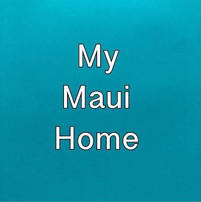 Painting - My Maui Home Logo by Darice Machel McGuire