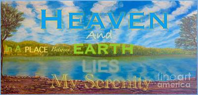 Painting - My Serenity Lies In A Place Between Heaven And Earth With Inspirational Saying by Kimberlee Baxter