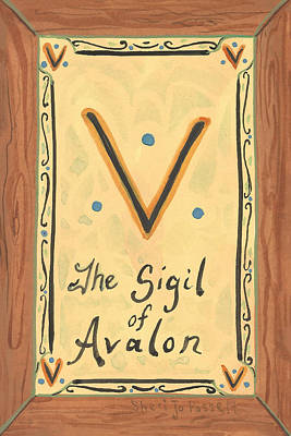 Painting - My Sigil Of Avalon by Sheri Jo Posselt