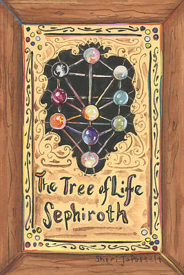 Painting - My Tree Of Life Sephiroth by Sheri Jo Posselt