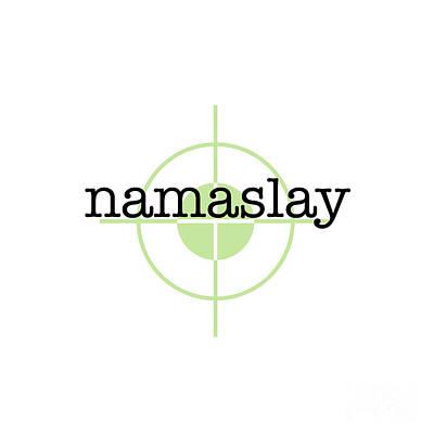 Namaslay Art Print