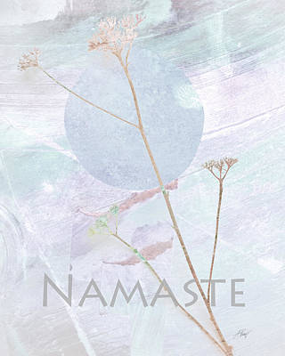 Mixed Media - Namaste Nature Art  by Ann Powell