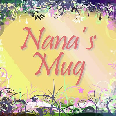 Digital Art - Nana's Mug by Clive Littin