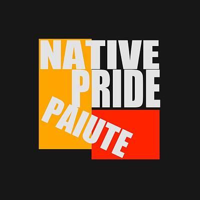 Native Pride Paiute Art Print by Otis Porritt