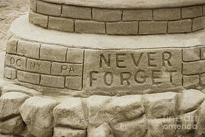 Photograph - Never Forget - Sand Sculpture by Colleen Kammerer