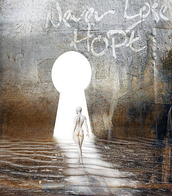 Emotion Mixed Media - Never Lose Hope by Jacky Gerritsen