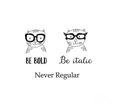 Never Regular Art Print by Kathrin Legg