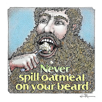 Never Spill Oatmeal Art Print