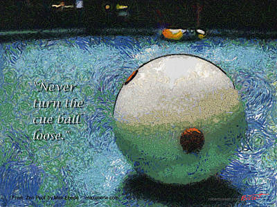 Never Turn The Cue Ball Loose Art Print by Max Eberle