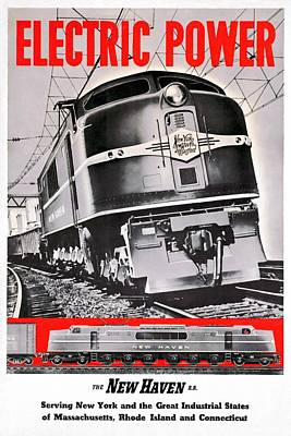 Mixed Media - New Haven Electric Power Train - Restored by Vintage Advertising Posters