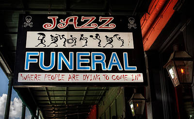 Jazz Band Photograph - New Orleans Jazz Funeral Sign by Chrystal Mimbs