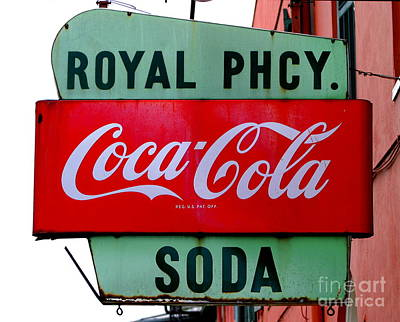 Photograph - New Orleans Royal Street Coca Cola Pharmacy Sign by Michael Hoard