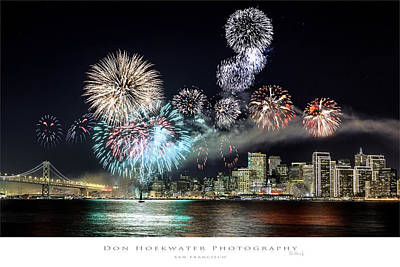 Photograph - New Year Fireworks Over San Francisco by PhotoWorks By Don Hoekwater
