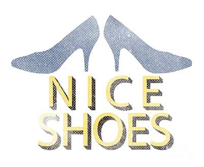 Nice Digital Art - Nice Shoes Tee by Edward Fielding