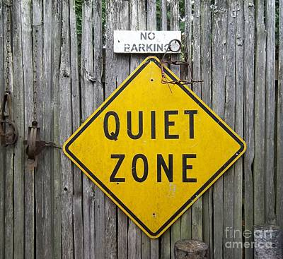 Photograph - No Barking Quiet Zone by Helen  Campbell