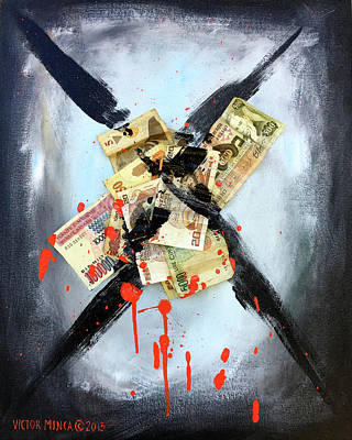 Painting - No Blood Money by Victor Minca