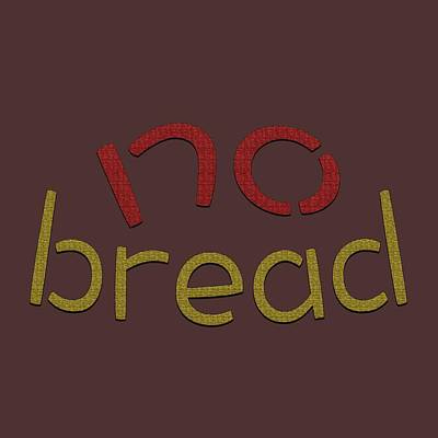 Photograph - No Bread by Bill Owen